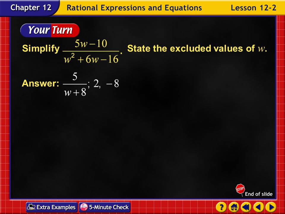 Example 2-6d Evaluate. Simplify. Answer:The expression is undefined when and Therefore,
