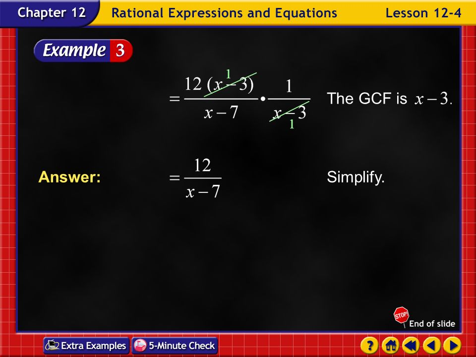 Example 4-3a Find Multiply by the reciprocal of Factor