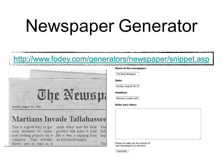 Newspaper Generator http://www.fodey.com/generators/newspaper/snippet.asp