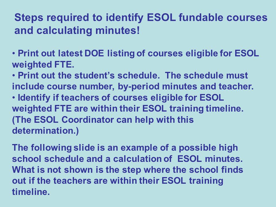 Steps required to identify ESOL fundable courses and calculating minutes.