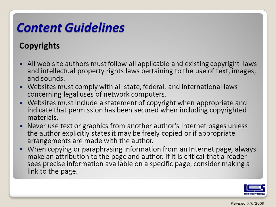 Content Guidelines Copyrights All web site authors must follow all applicable and existing copyright laws and intellectual property rights laws pertai