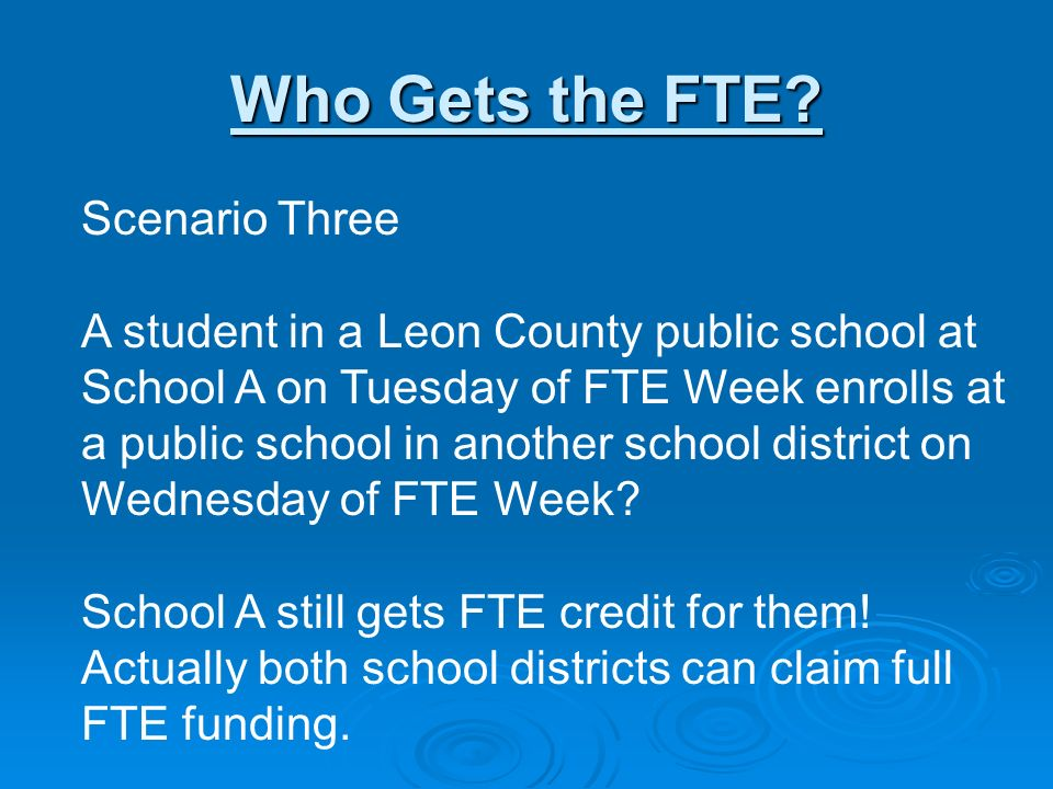 Who Gets the FTE.