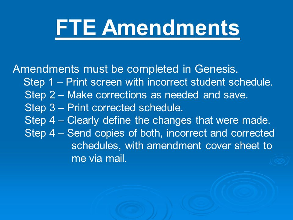 FTE Amendments Amendments must be completed in Genesis.