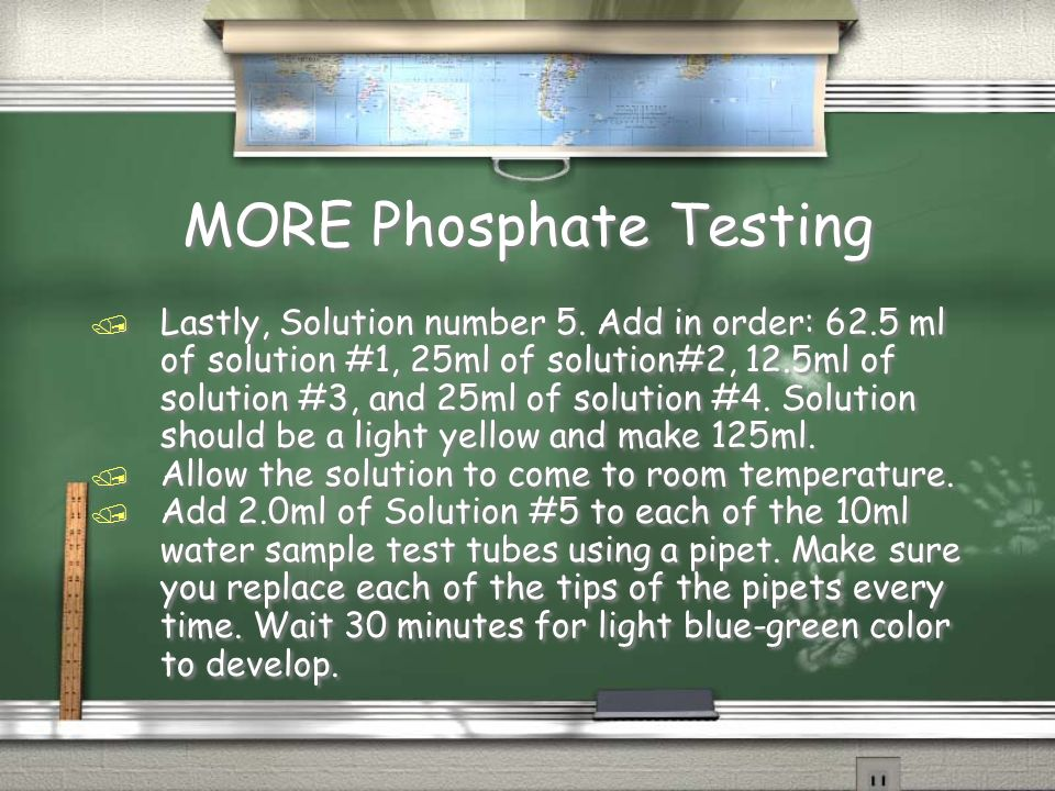 MORE Phosphate Testing / Lastly, Solution number 5.