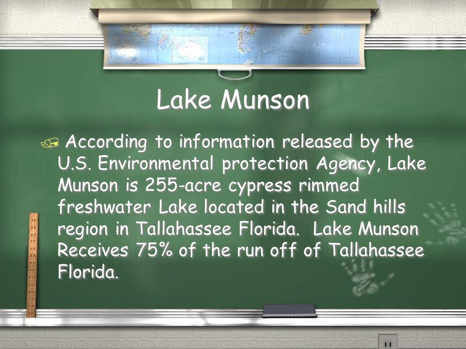 Lake Munson Lake Munson / According to information released by the U.S.