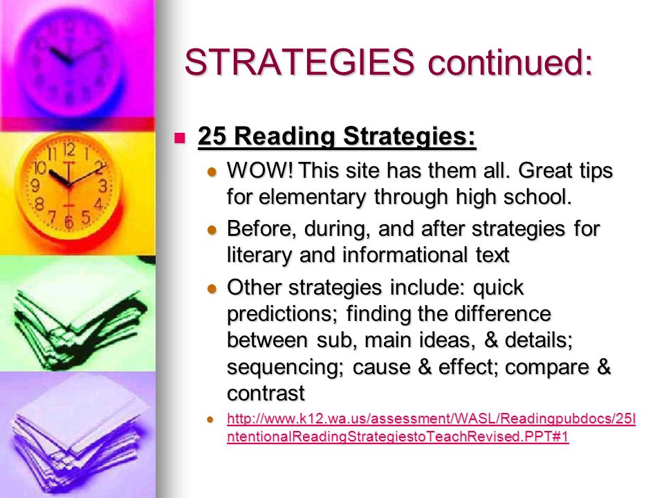 STRATEGIES continued: 25 Reading Strategies: 25 Reading Strategies: WOW.