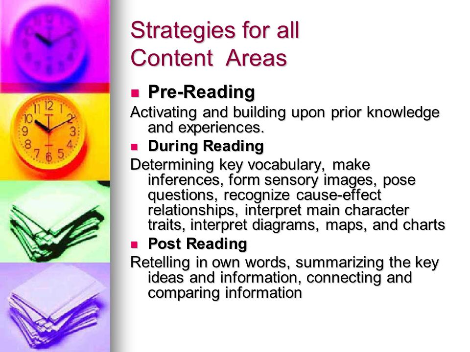 Strategies for all Content Areas Pre-Reading Pre-Reading Activating and building upon prior knowledge and experiences.
