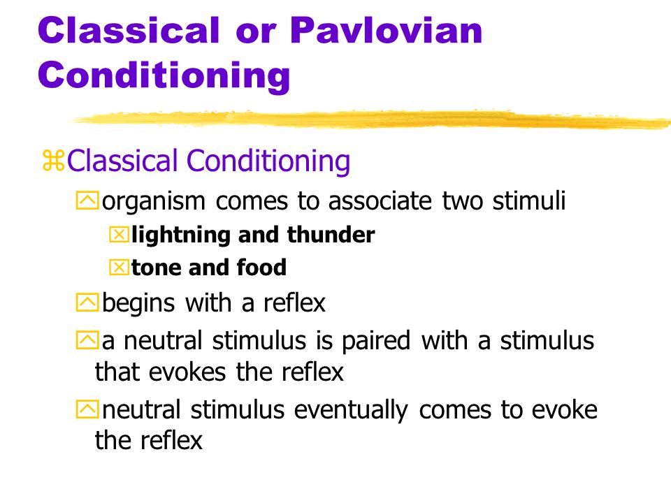 Classical or Pavlovian Conditioning zPavlovs device for recording salivation