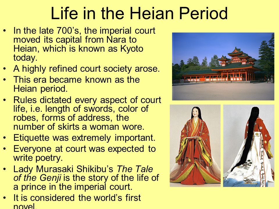Life in the Heian Period In the late 700s, the imperial court moved its capital from Nara to Heian, which is known as Kyoto today. A highly refined co