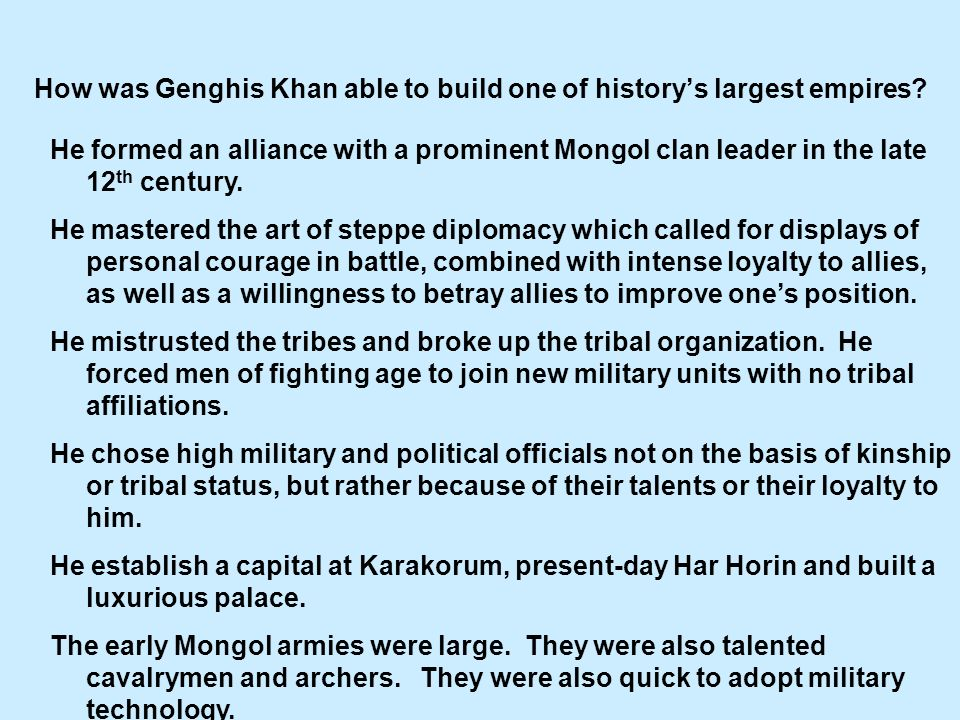 How was Genghis Khan able to build one of historys largest empires.