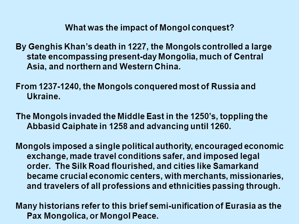 What was the impact of Mongol conquest.