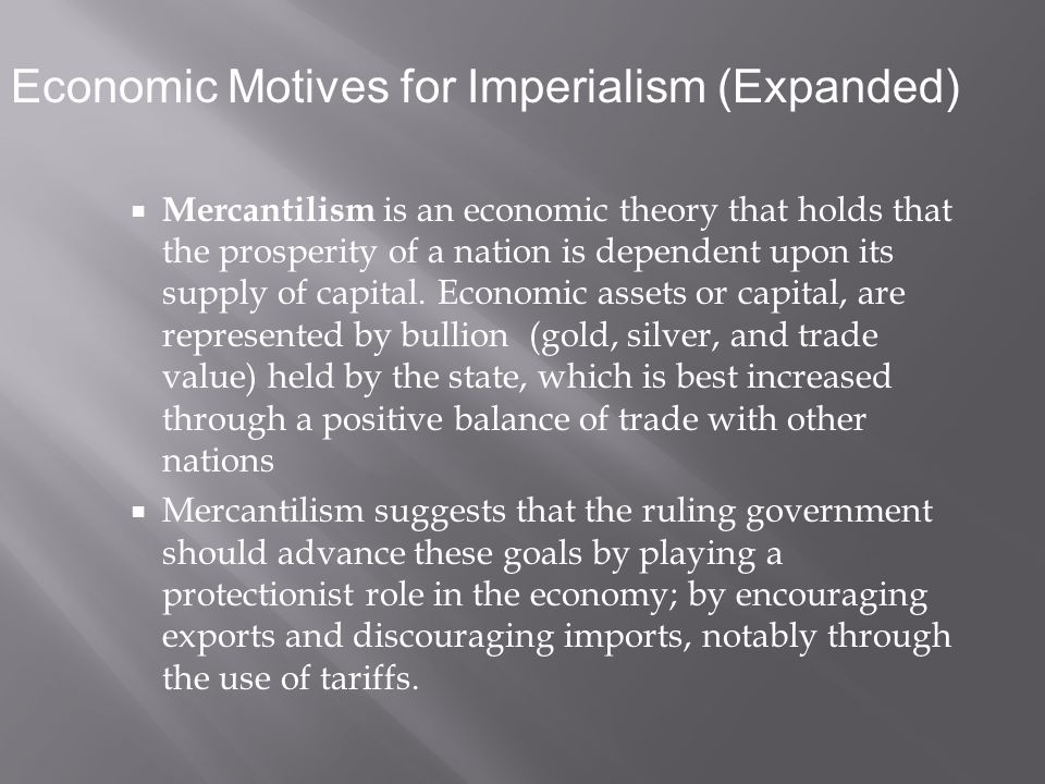 Mercantilism was the dominant school of thought throughout the Early Modern Era.