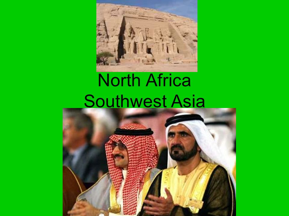North Africa Southwest Asia