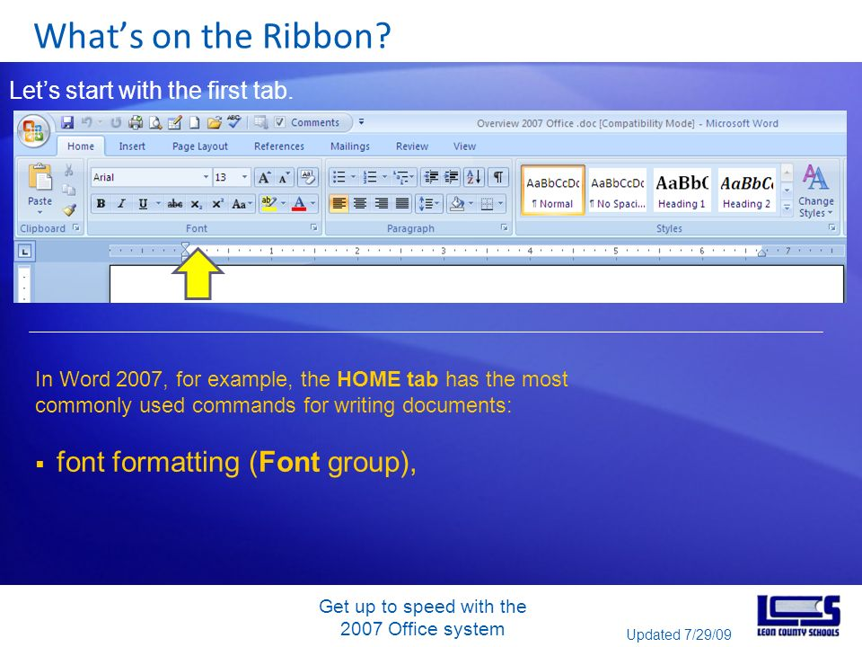 Whats on the Ribbon. Lets start with the first tab.