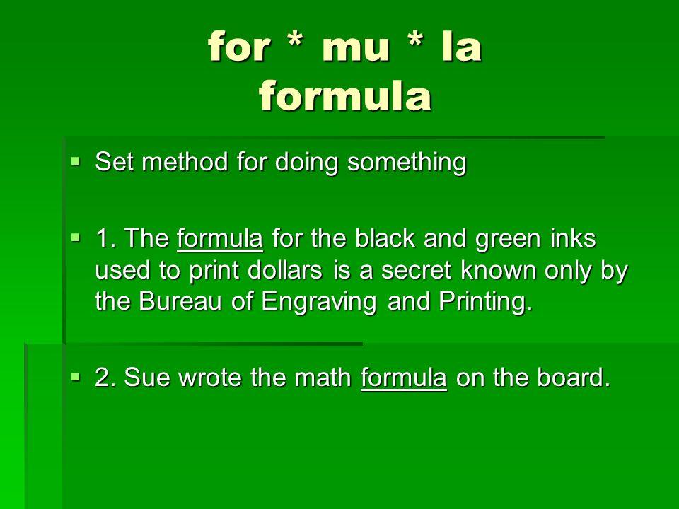 for * mu * la formula Set method for doing something Set method for doing something 1.
