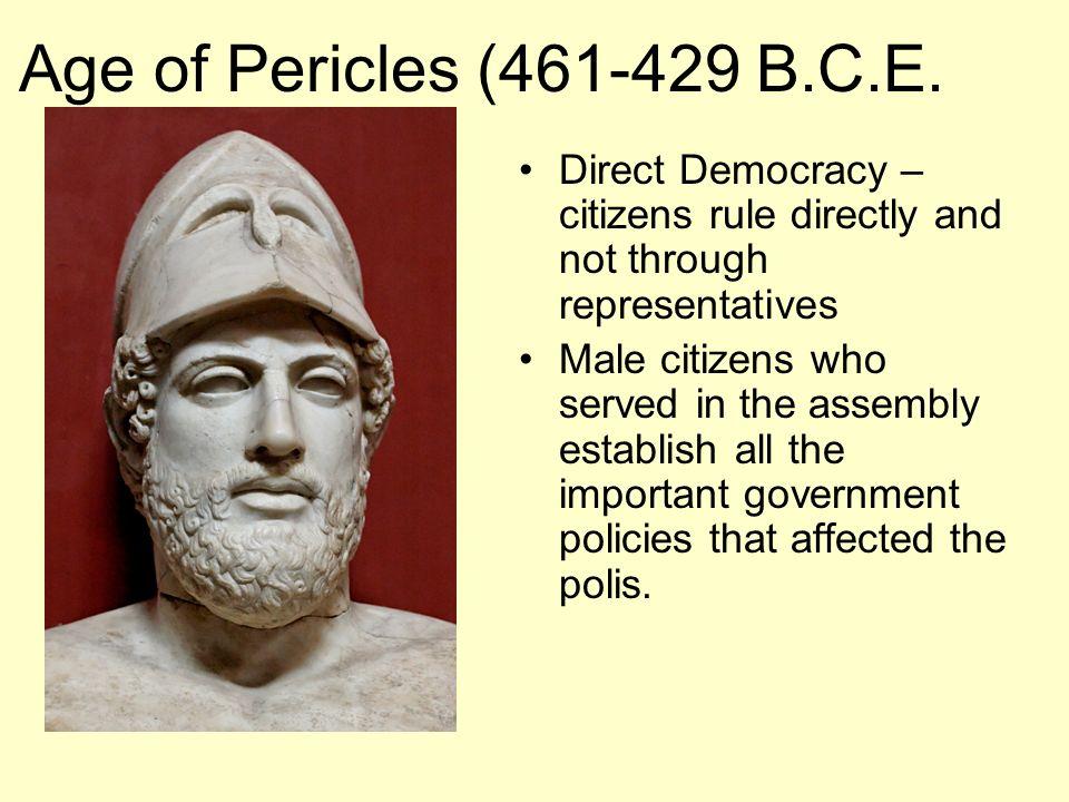 Age of Pericles (461-429 B.C.E.