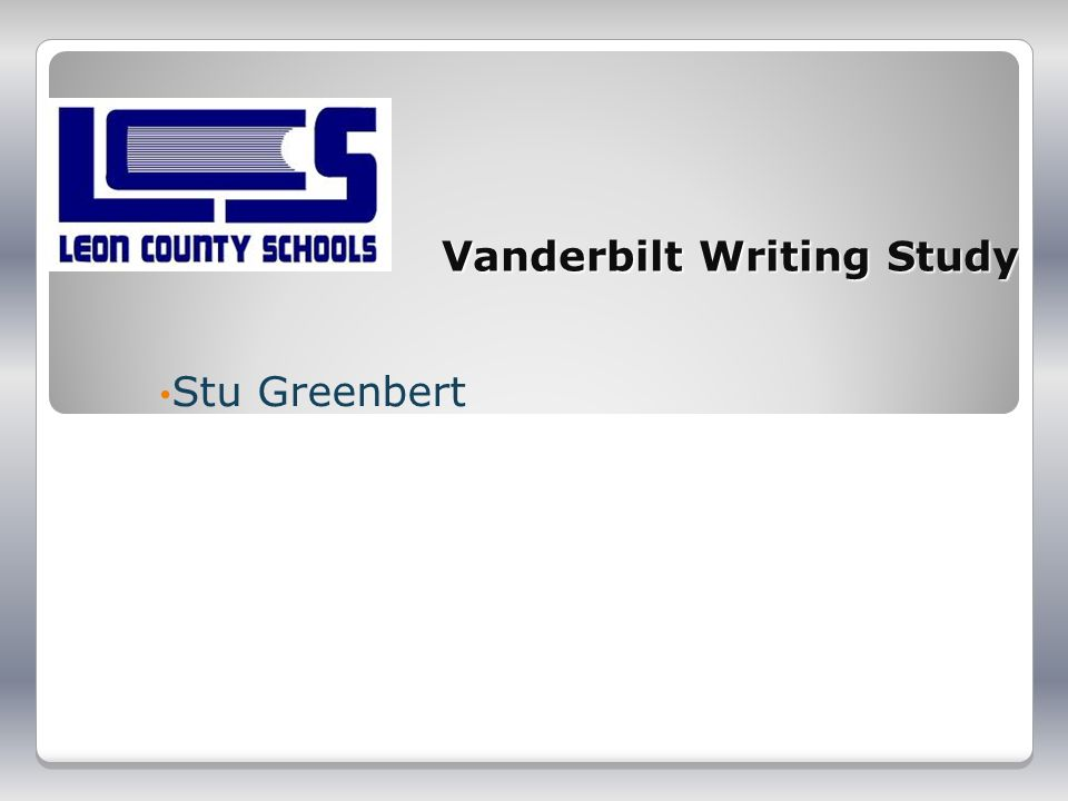 Vanderbilt Writing Study Stu Greenbert