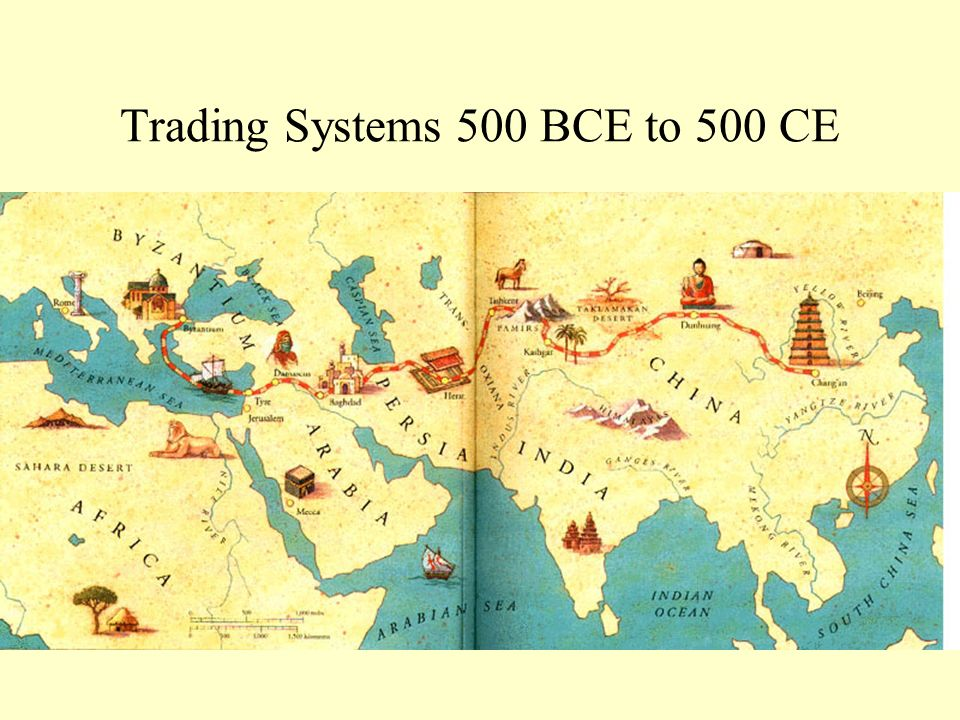 Silk Road Trade 200 B.C.E. to 220 C.E.