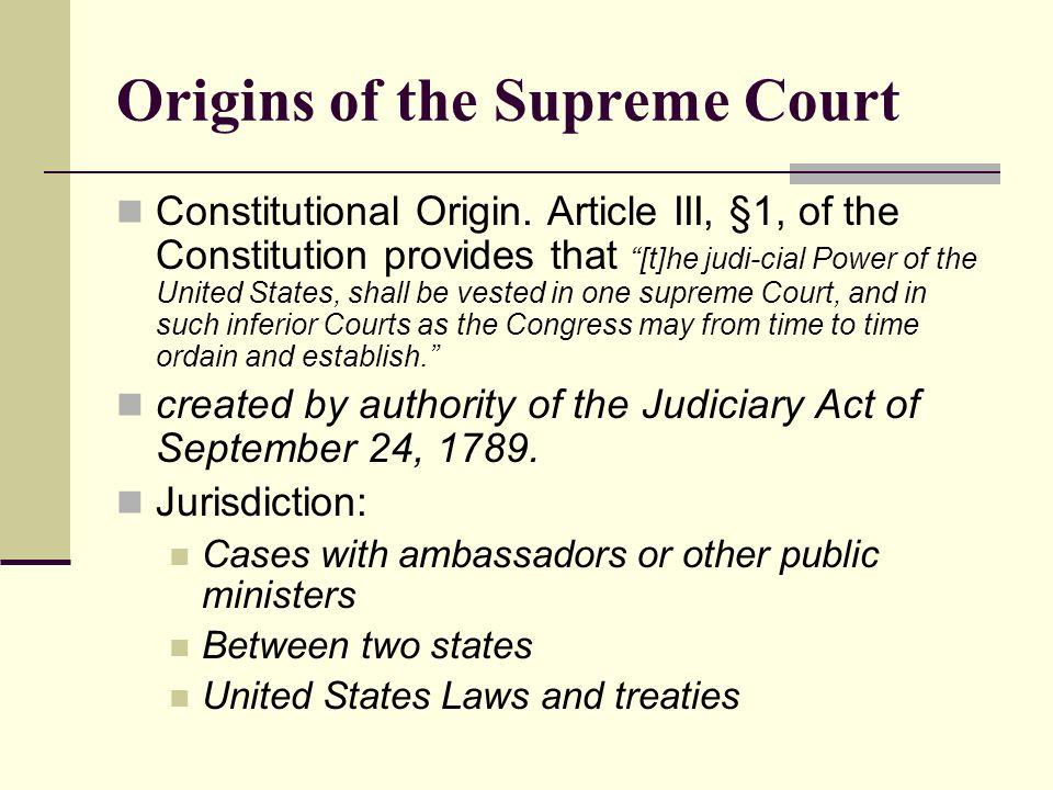 Origins of the Supreme Court Constitutional Origin.