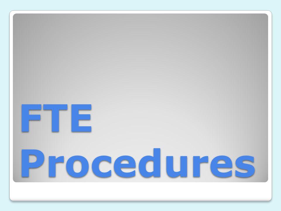 FTE Procedures