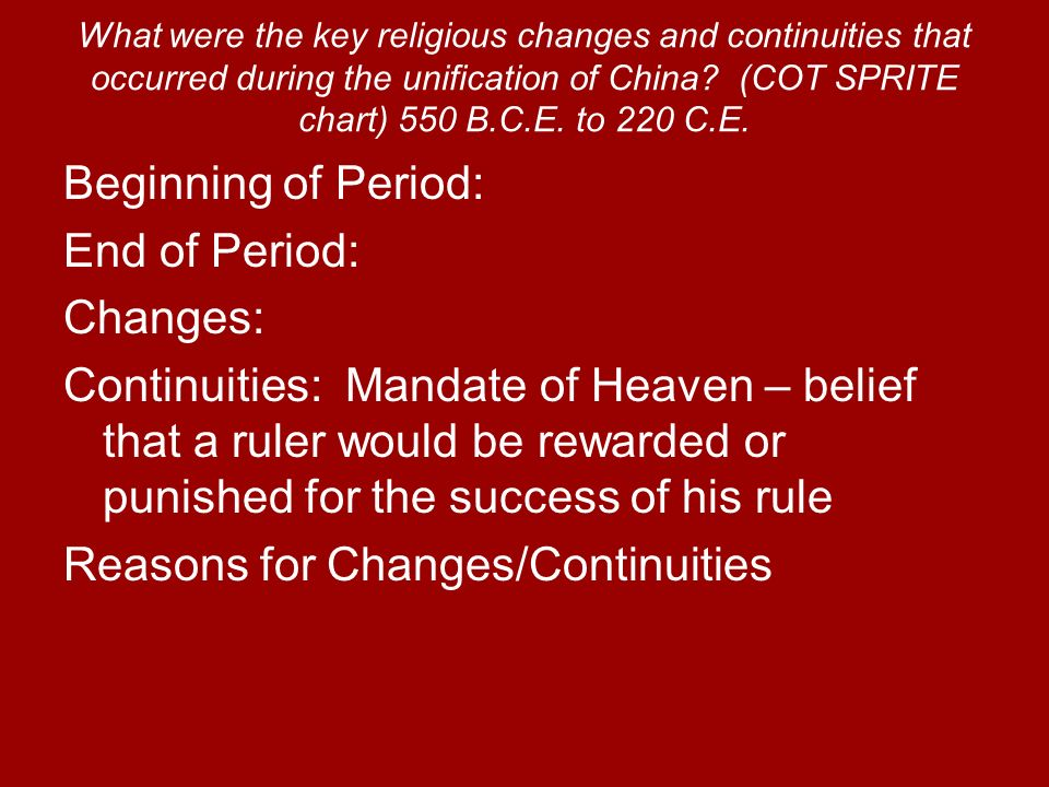 What were the key religious changes and continuities that occurred during the unification of China? (COT SPRITE chart) 550 B.C.E. to 220 C.E. Beginnin