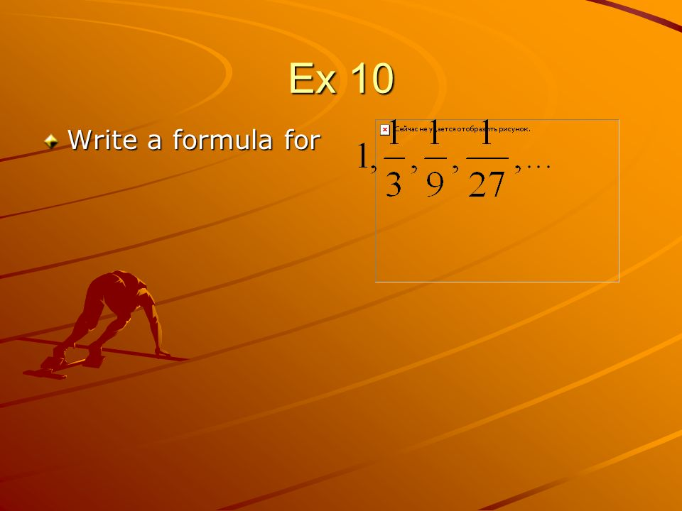 Ex 10 Write a formula for