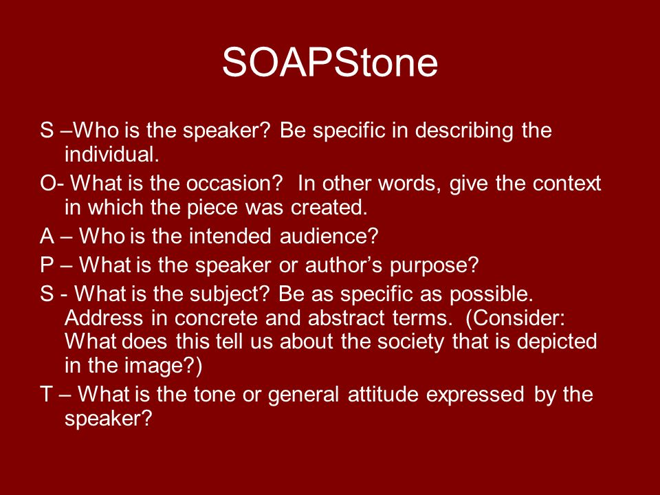 SOAPStone S –Who is the speaker. Be specific in describing the individual.
