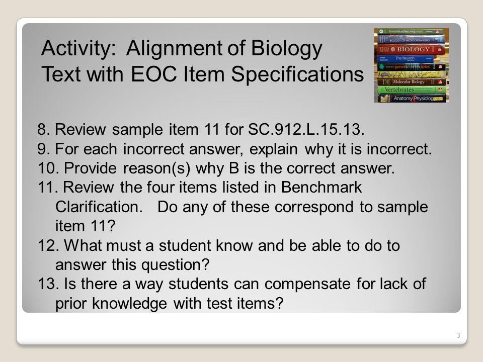 3 8.Review sample item 11 for SC.912.L.15.13. 9.