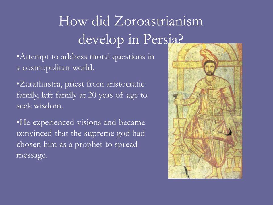 How did Zoroastrianism develop in Persia.