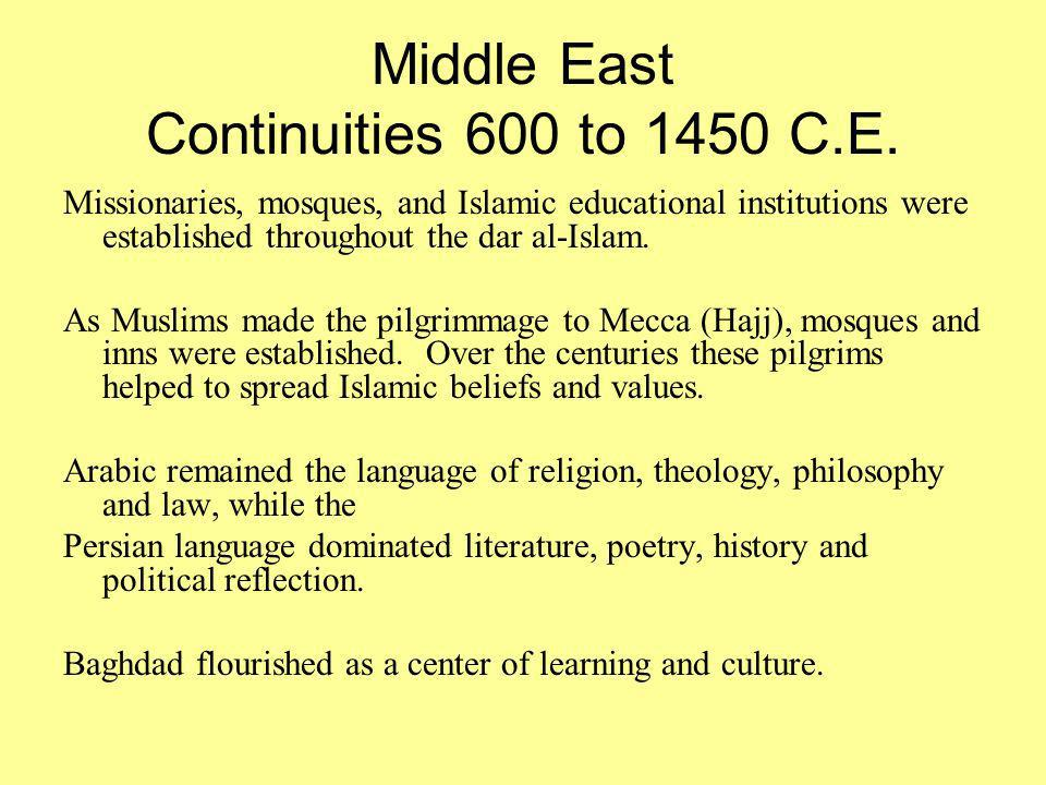 Middle East Continuities 600 to 1450 C.E.