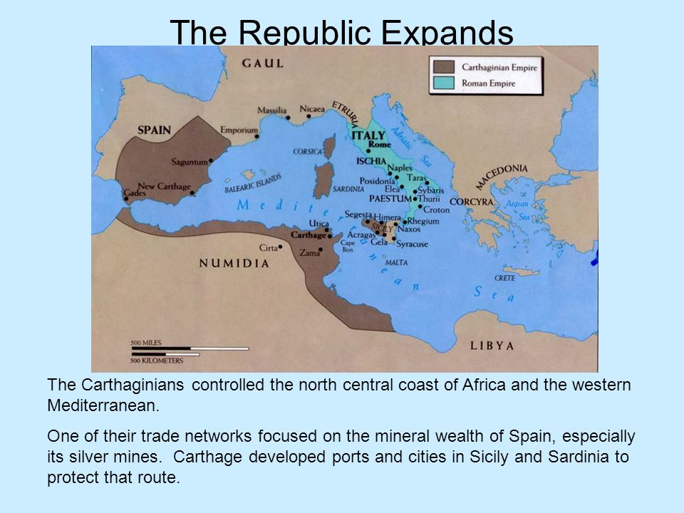The Republic Expands The Carthaginians controlled the north central coast of Africa and the western Mediterranean. One of their trade networks focused