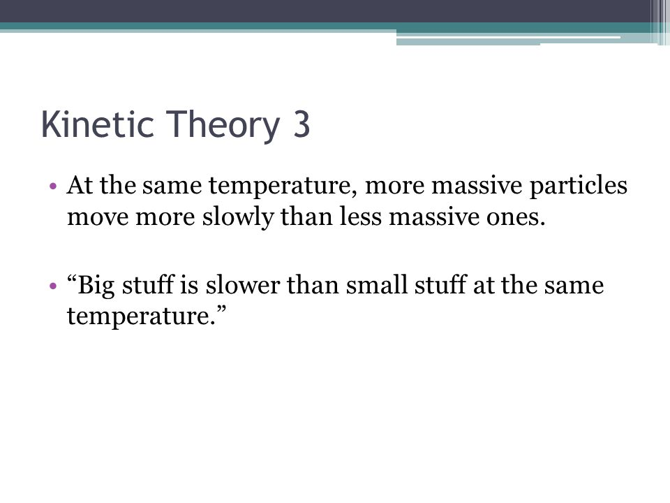 Gay – Lussacs Law When volume is constant, the pressure of a gas increases as temperature increases.