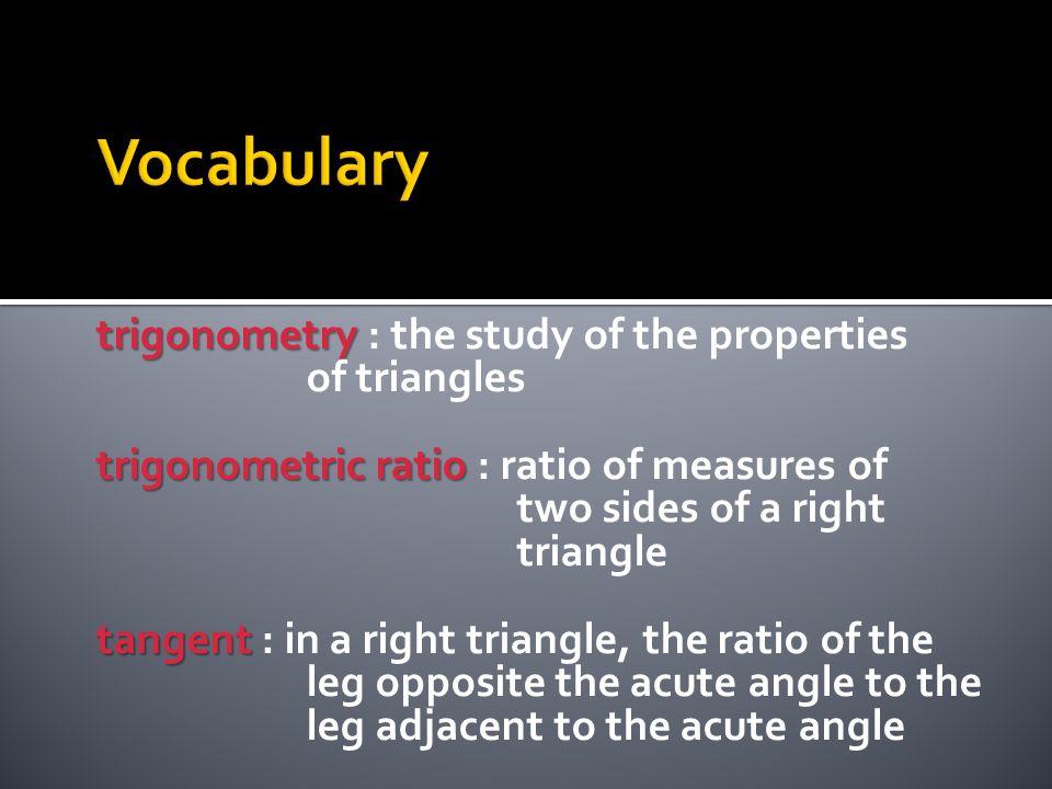 Definition A C B hypotenuse leg adjacent to A leg opposite A