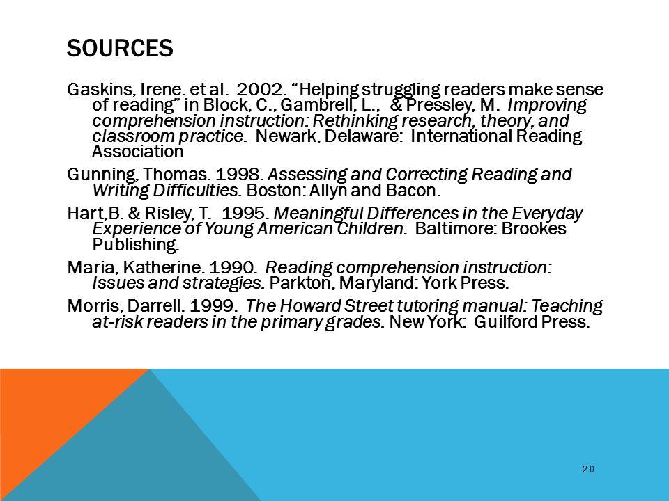SOURCES Gaskins, Irene. et al. 2002.