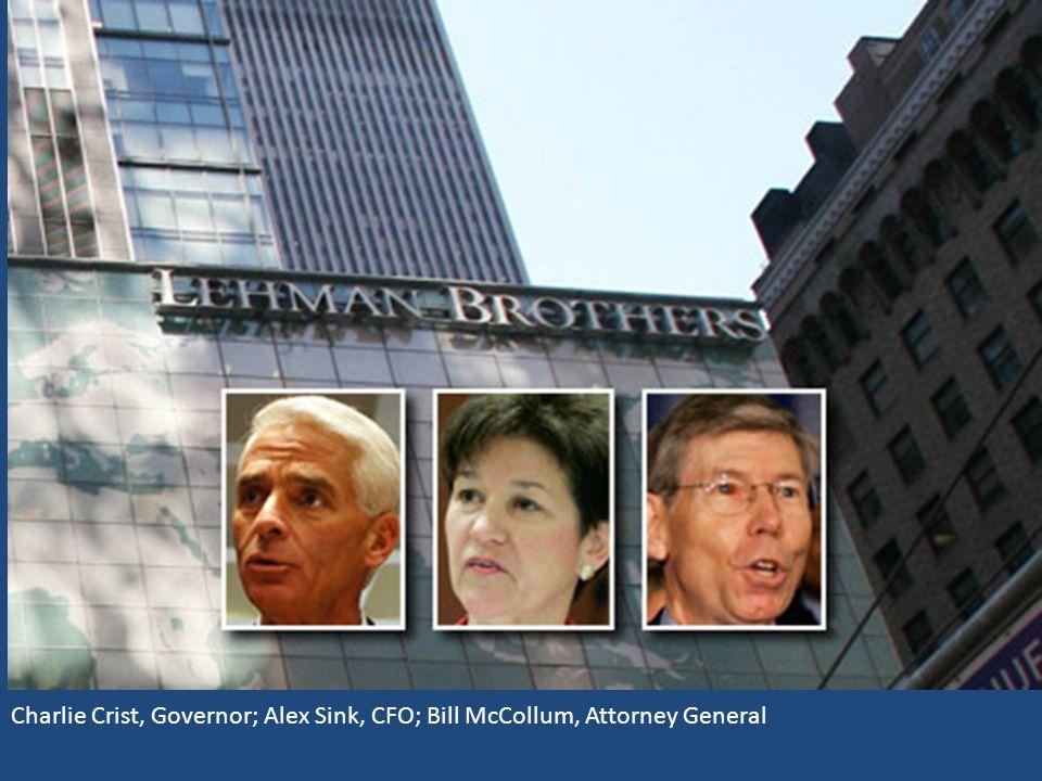 Charlie Crist, Governor; Alex Sink, CFO; Bill McCollum, Attorney General