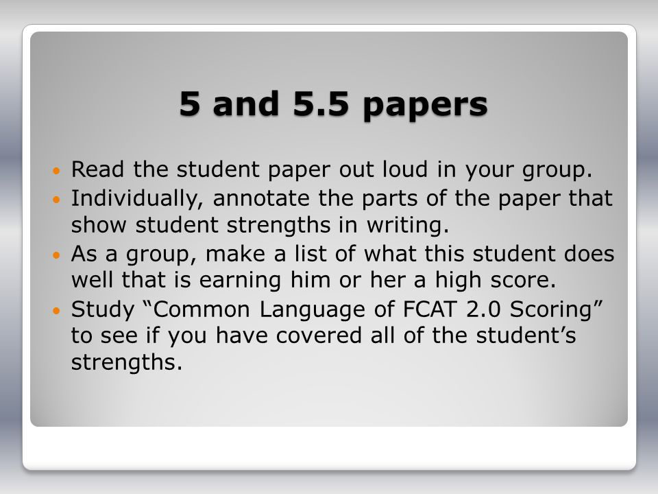5 and 5.5 papers Read the student paper out loud in your group.