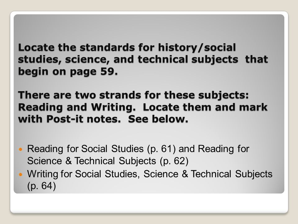 Locate the standards for history/social studies, science, and technical subjects that begin on page 59.