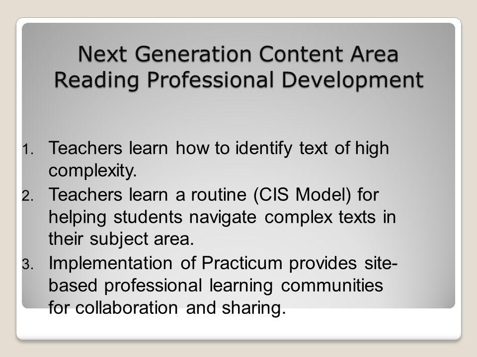 Next Generation Content Area Reading Professional Development 1.