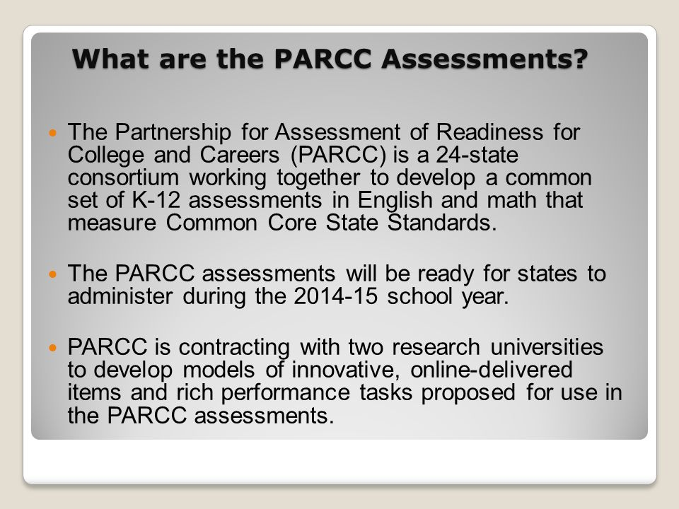What are the PARCC Assessments.