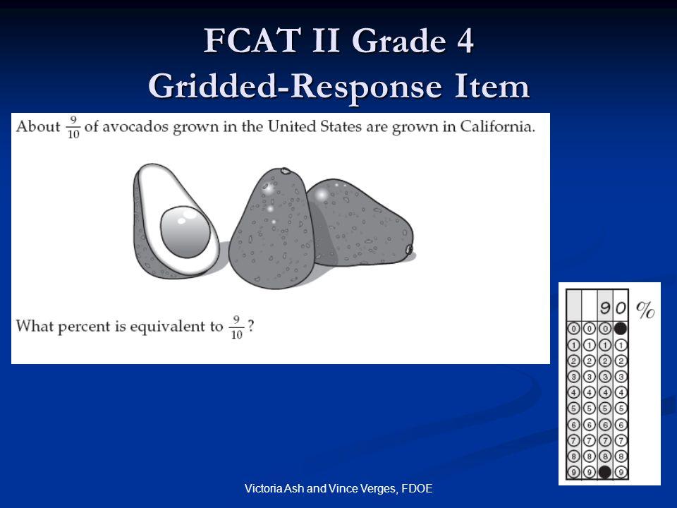 Victoria Ash and Vince Verges, FDOE FCAT II Grade 4 Gridded-Response Item