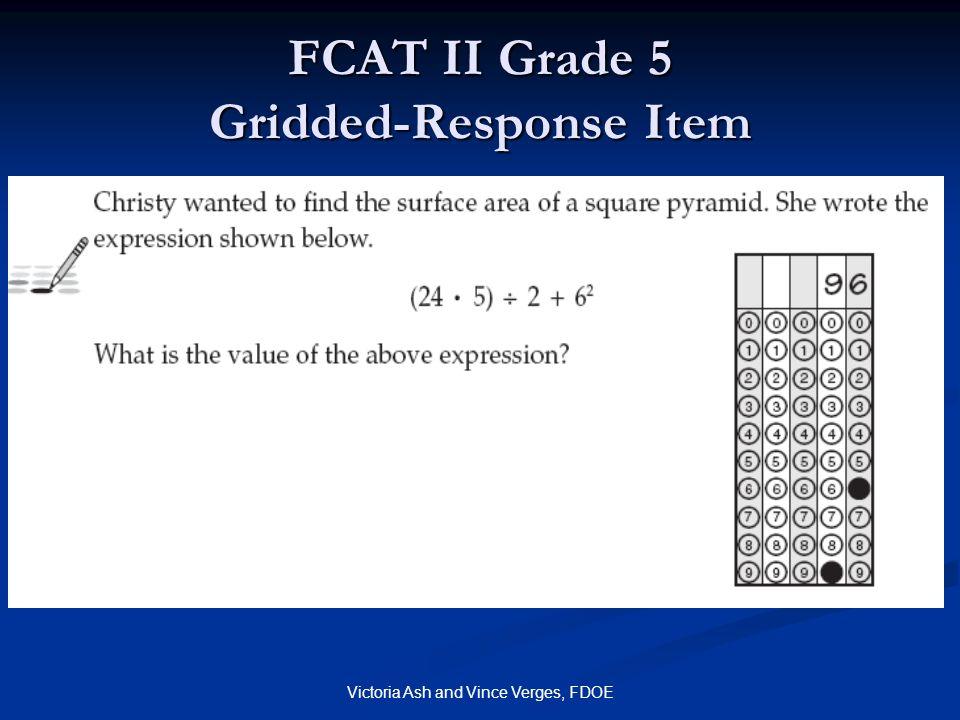 Victoria Ash and Vince Verges, FDOE FCAT II Grade 5 Gridded-Response Item