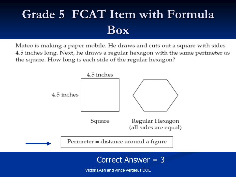 Victoria Ash and Vince Verges, FDOE Grade 5 FCAT Item with Formula Box Correct Answer = 3