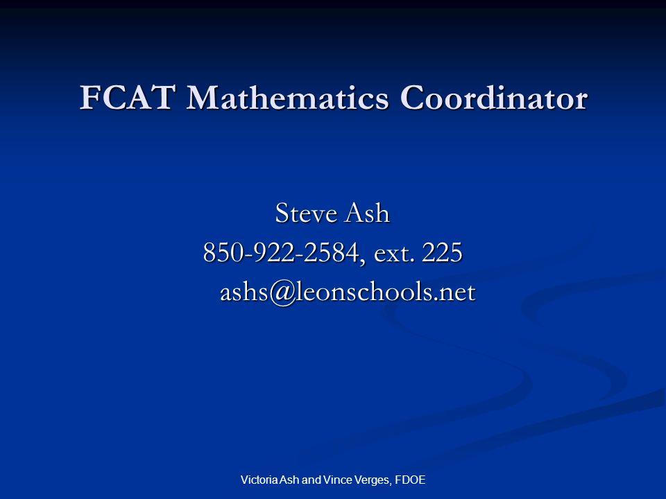 Victoria Ash and Vince Verges, FDOE FCAT Mathematics Coordinator Steve Ash 850-922-2584, ext.