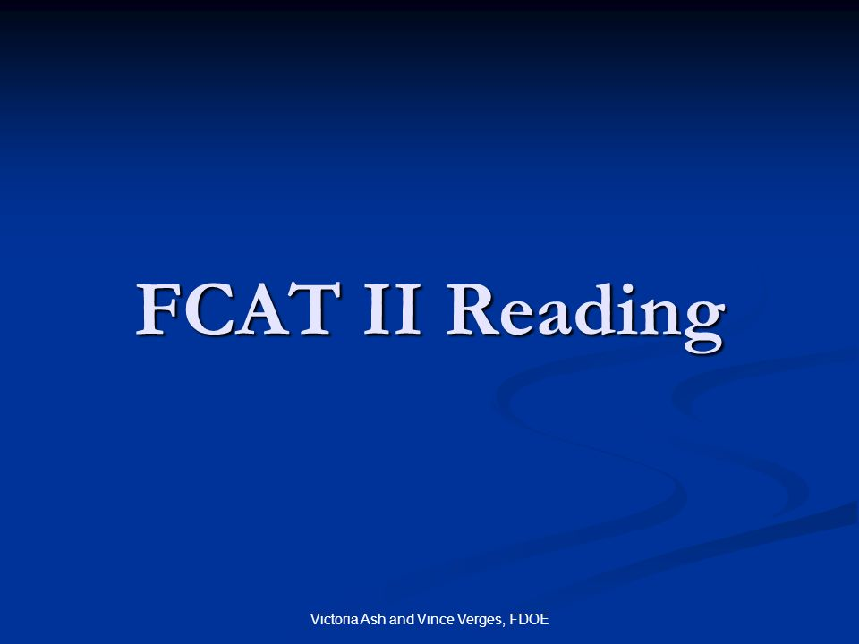 Victoria Ash and Vince Verges, FDOE FCAT II Reading