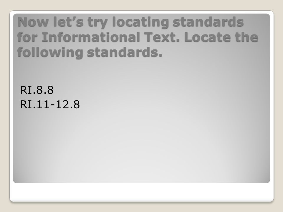 Now lets try locating standards for Informational Text.
