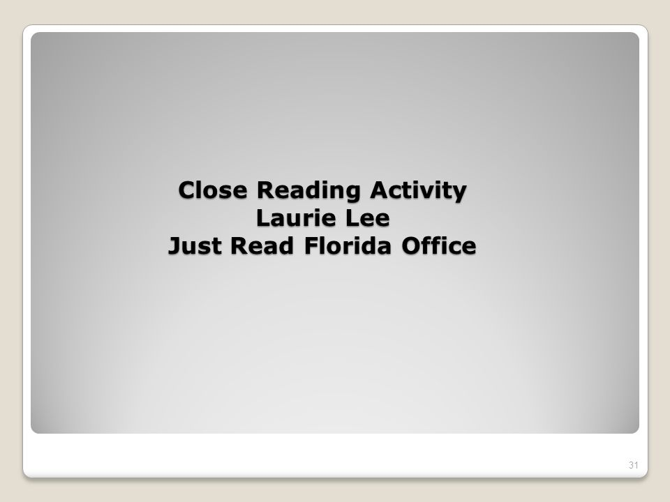 Close Reading Activity Laurie Lee Just Read Florida Office 31