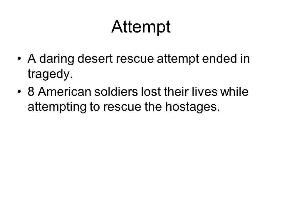 Attempt A daring desert rescue attempt ended in tragedy.
