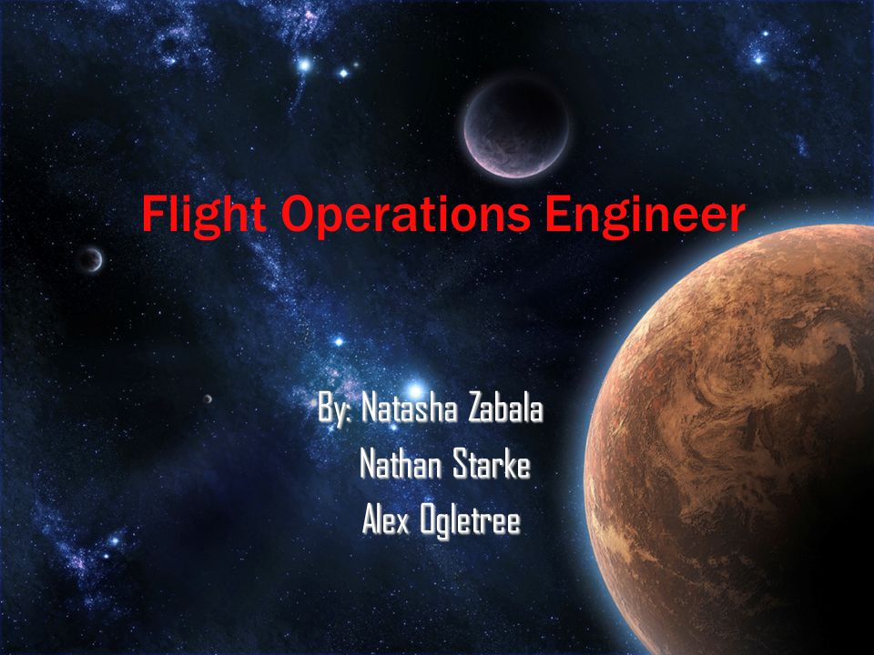 By: Natasha Zabala Nathan Starke Nathan Starke Alex Ogletree Alex Ogletree Flight Operations Engineer
