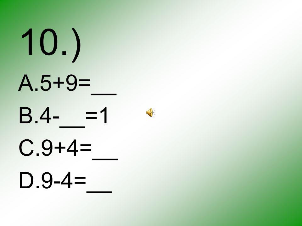 9.) A.42¢ B.52¢ C.57¢ D.47¢