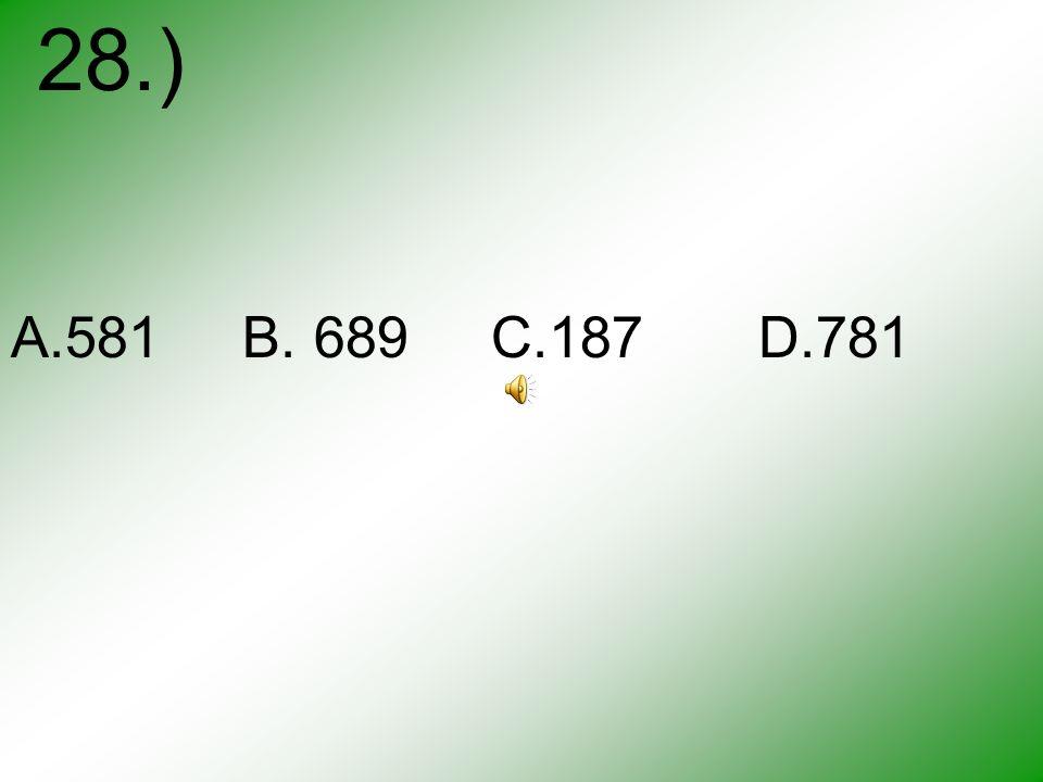27.) 236 406 A.235 B. 122 C.399 D.410